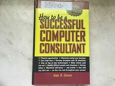 How to be a Successful Computer Consultant by Alan Simon (hardcover) store#5637