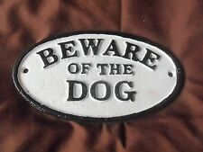 Heavy Cast Iron Oval Sign Beware of The Dog Vintage Looking Brand NEW DISCONTINU