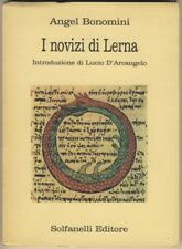 A.Bonomini I NOVIZI DI LERNA Solfanelli 1988 OTTIME CONDIZIONI