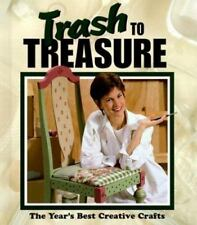 Trash to Treasure Vol. 4 by Leisure Arts Staff (1999, Hardcover)