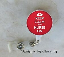 Keep Calm and Nurse On Badge Reel Retractable ID Tag Clip Holder Red RN Hospital