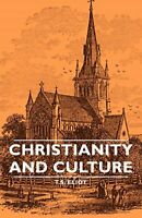 Christianity and Culture [Paperback] [Mar 15, 2007] Eliot, T. S.