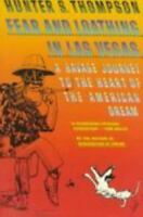 Fear and Loathing Ser.: Fear and Loathing in Las Vegas : A Savage Journey to...