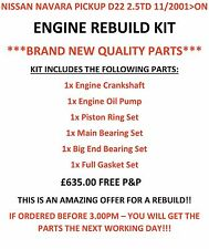 Engine Rebuild Kit For Nissan Navara D22 2.5TD 11/01 On BRAND NEW QUALITY PARTS!