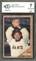 Juan Marichal Card 1962 Topps #505 San Francisco Giants BGS BCCG 7