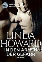 In den Armen der Gefahr von Howard, Linda | Buch | Zustand gut