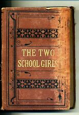 THE TWO SCHOOL GIRLS AND OTHER TALES # George Routledge and Sons 1871