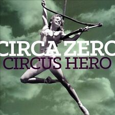 Circus Hero 2014 by Circa Zero . EXLIBRARY