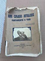 ARMI-ESPLOSIVI-ARTIGLIERIE PUNTAMENTO E TIRO A.MAZZA1929 TORINO TIP.SOCIALE