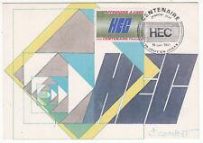 CARTE MAXIMUM FDC 1981  TIMBRE N° 2145 APPRENDRE A OSER H E C CENTENAIRE SIGLE