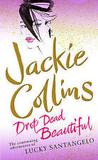 Drop Dead Beautiful by Jackie Collins, New Book (Paperback)