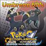 Umbreon 6IV ☀️ Shiny or not 🌙 Battle Ready 6IVs Pokemon Sun Moon Ultra SM USUM