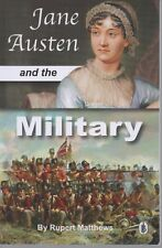 Jane Austen and the Military by Rupert Matthews (2017 Paperback)