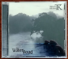 Thieves' Kitchen – The Water Road CD – Signed – TKCD004 – Mint