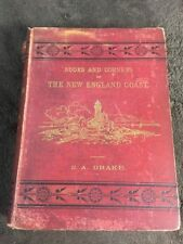 Nooks & Corners Of The New England Coast by S.A. Drake 1st 1875 Harpers HB