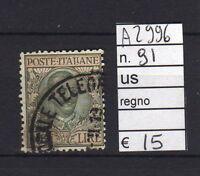 FRANCOBOLLI ITALIA REGNO USATI N°91 (A2996)