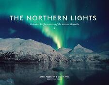 The Northern Lights: Celestial Performances of the Aurora Borealis, Hall, Calvin