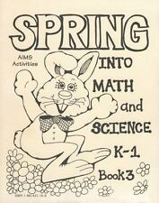 Spring into Math and Science K-1 by AIMS Education Foundation