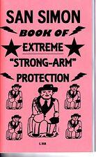 "SAN SIMON BOOK OF EXTREME ""STRONG ARM"" PROTECTION S. Rob black magic folk saint"