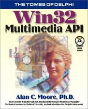 Tomes of Delphi : Win32 Multimedia Api by Alan Moore