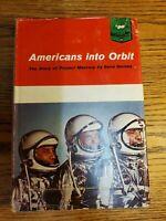 AMERICANS INTO ORBIT: THE STORY OF PROJECT MERCURY - Gene Gurney - 1962 HCDJ