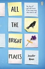 All the Bright Places,Jennifer Niven