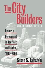 The City Builders : Property Development in New York and London, 1980-2000 by...
