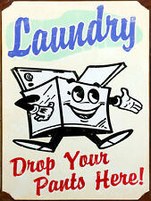Laundry Drop Your Pants Here, Retro Vintage Aluminium Sign, Gift