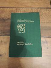 Die Geschichte von Sandhofen und Scharhof Ortschronik -- Mannheim 1986 EA
