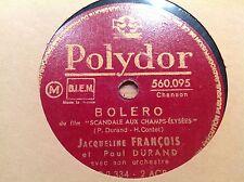 78 rpm JACQUELINE FRANCOIS - Boléro  - POLYDOR 560.095