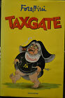 TAXGATE - Giorgio Forattini -.Mondadori 1998