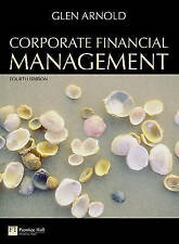 Corporate Financial Management: Includes Myfinancelab by Arnold, Glen