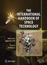 International Handbook of Space Technology: By MacDonald, Malcolm Badescu, Vi...