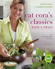 Cat Cora's Classics with a Twist : Fresh Takes on Favorite Dishes by Ann...