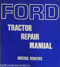 FORD TRACTOR SERVICE MANUALl - INDUSTRIAL DERIVATIVES