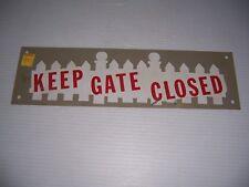 """Vintage Plastic Keep Gate Closed Sign 14"""" x 4"""""""