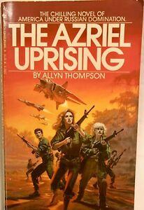 The Azriel Uprising by Allyn Thompson 1982 1st ed Bantam PB scifi-fantasy VG