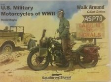 Squadron Signal publications,  US Military motorcycles of WW2.