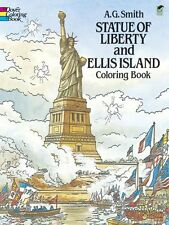 Statue of Liberty and Ellis Island Coloring Book (Dover History Coloring Book) b