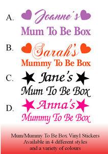 Personalised Mum/Mummy to be Box vinyl sticker custom made Baby shower gift