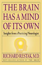 The Brain Has a Mind of Its Own: Insights from a P