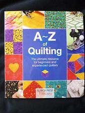 A-Z of Quilting The Ultimate Resource by Country Bumpkin - SEARCH PRESS