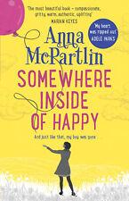 SOMEWHERE INSIDE OF HAPPY - MCPARTLIN,ANNA