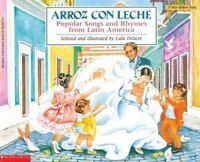 Arroz con leche: canciones y ritmos populares de Amrica Latina Popular Songs and