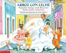 Arroz con leche: canciones y ritmos populares de América Latina Popular Songs an