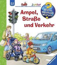 Ampel, Straße und Verkehr / Wieso? Weshalb? Warum? Junior Bd.48 von Peter Nielä…