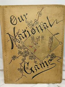 1900's Baseball Our National Game Scrapbook Trade Card Album Cover