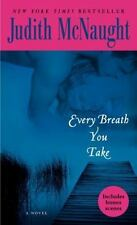 Every Breath You Take: A Novel, Judith McNaught, 0345479912, Book, Acceptable