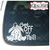 "Eeyore""Get Off My Tail!"" Vinyl Decal Sticker for Cars/Trucks [WHITE ONLY]"
