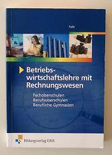 Betriebswirtschaftslehre mit Rechnungswesen. Fachoberschule / Berufsoberschule